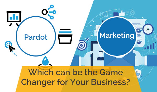 Pardot VS Marketing Cloud: Which can be the Game Changer for Your Business?